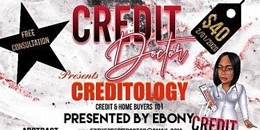 Creditology: Credit and Home Buyers 101