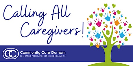 Calling All Caregivers – Uxbridge Support Group tickets