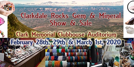 Clarkdale Rocks Gem & Mineral Show - February 28th, 29th, March 1st, 2020 tickets