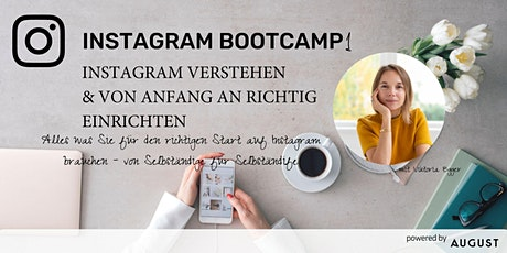 Instagram Bootcamp 1 - Instagram von Anfang an richtig einrichten Tickets