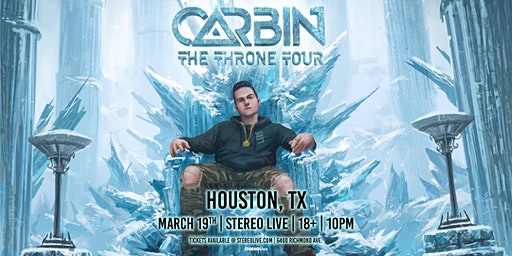 Carbin - Stereo Live Houston