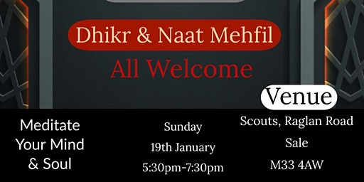 Dhikr & Naat - food for the soul