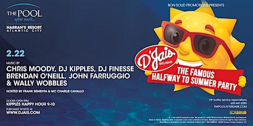 DJAI'S BELMAR HALFWAY TO SUMMER PARTY | Epic Saturdays at The Pool After Dark REDUCED Guestlist