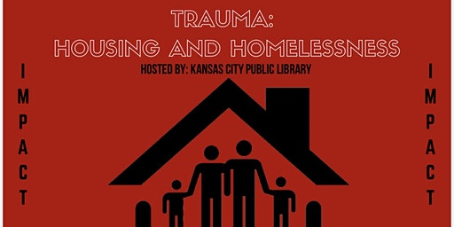 Trauma: Housing and Homelessness