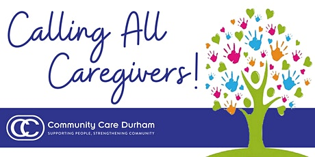 Calling All Caregivers – Whitby Support Group tickets