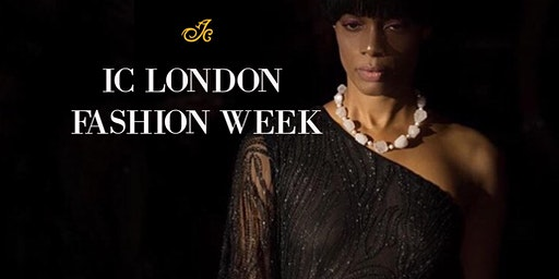 IC LONDON FASHION WEEK