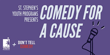 Comedy for a Cause to support St. Stephen's Youth Programs tickets