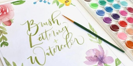 Watercolor Calligraphy Brush Lettering and Floral Painting tickets