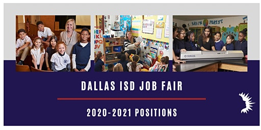 DALLAS ISD LARGE SCALE JOB FAIR March 26, 2020