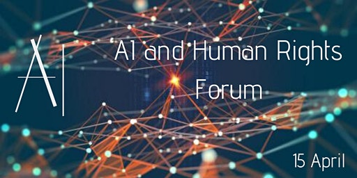 Artificial Intelligence and Human Rights Forum