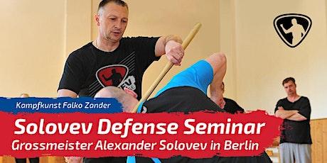 FRÜHBUCHER-RABATT: Solovev Defense Seminar - Alexander Solovev in Berlin tickets