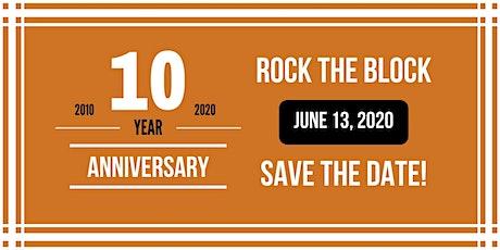 10th Anniversary Rock the Block tickets
