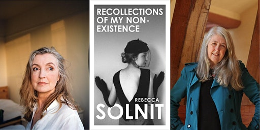 Recollections of My Non-Existence: Rebecca Solnit & Mary Beard