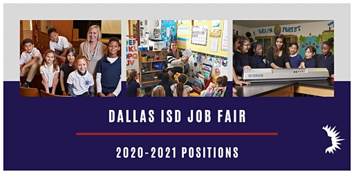 DALLAS ISD LARGE SCALE JOB FAIR   April 18, 2020