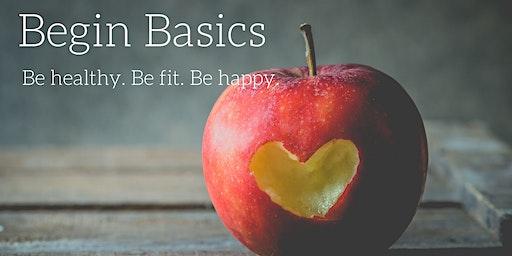 Begin Basics: 7 Week Lifestyle Change Program