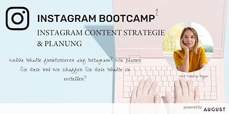Instagram Bootcamp 2 - Content Strategie & Planung die funktioniert Tickets