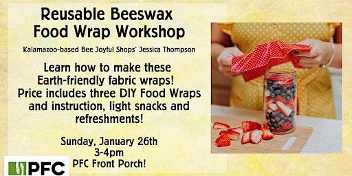Reusable Beeswax Food Wrap Workshop