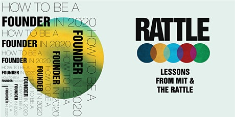 How to be a founder in 2020 - lessons from MIT & The Rattle tickets