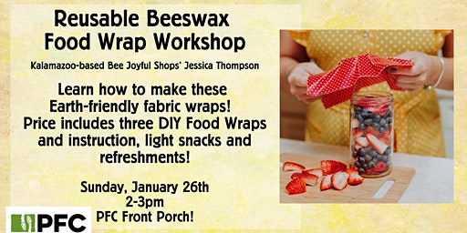 Reusable Beeswax Food Wrap Workshop (SOLD OUT!)