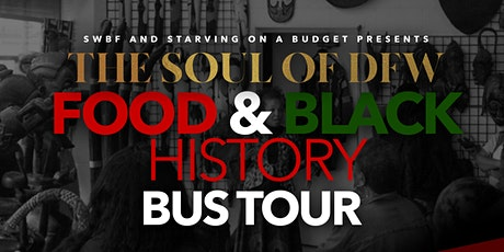 Soul of DFW Food & Black History Bus Tour tickets