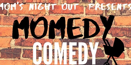 Momedy Comedy featuring Blayr Nias tickets