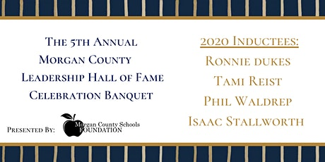 5th Annual Morgan County Leadership Hall of Fame Celebration Banquet tickets