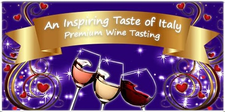 Premium Wine Tasting: An Inspiring Taste of Italy - Charity Fundraiser tickets