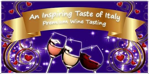 Premium Wine Tasting: An Inspiring Taste of Italy - Charity Fundraiser
