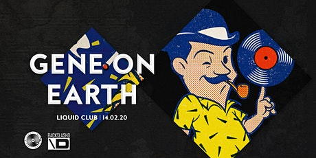 GrooveBox Pres. Gene On Earth tickets