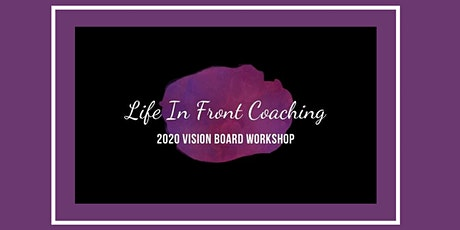 2020 Vision Board Workshop (Feb 1st) tickets