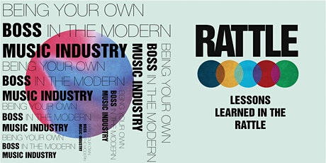 Being your own boss in the music industry - lessons learned in The Rattle tickets