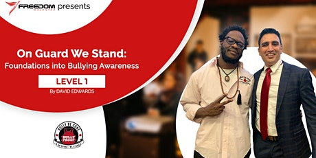 On Guard We Stand: Foundations into Bullying Awareness tickets