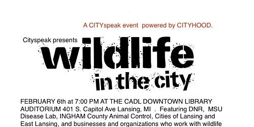Cityspeak presents Wildlife in the City