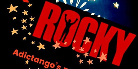 "ADICTANGO PRESENTS: The Grand Opening of ""La Milonga de ROCKY"" tickets"