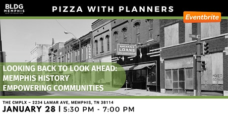 Pizza with Planners: Memphis History and Community Development tickets