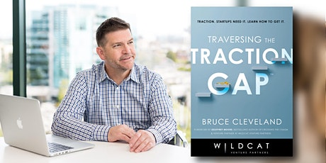 """How to Engineer Your Startup's """"Go-To-Scale"""" Strategy w/ Bruce Cleveland tickets"""