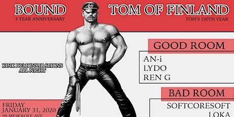 BOUND x TOM OF FINLAND tickets