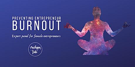 Preventing Entrepreneur Burnout tickets