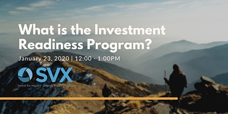 What is the Investment Readiness Program? tickets