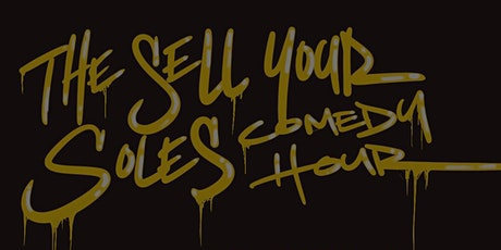 Sell Your Soles Comedy Hour tickets