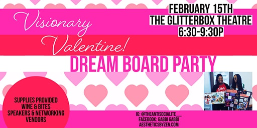 Visionary Valentine: A Dream Board Party