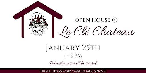 Open House at Le Clé Chateau
