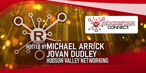 Free Hudson Valley Rockstar Connect Networking Event (February, NY)
