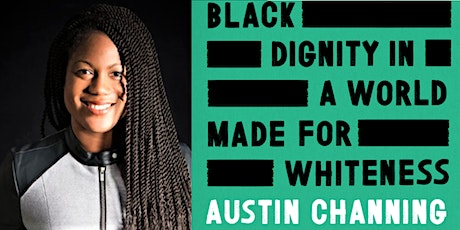 Roger W. Heyns Lecture featuring Austin Channing Brown tickets