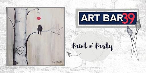 Paint & Sip | ART BAR 39 | Public Event | Love Birds