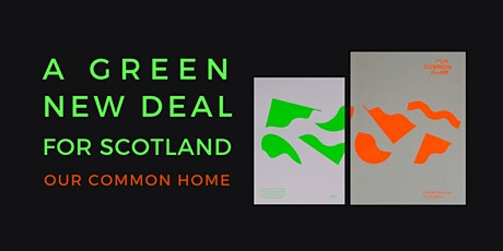 Our Common Home: A Green New Deal for Scotland tickets