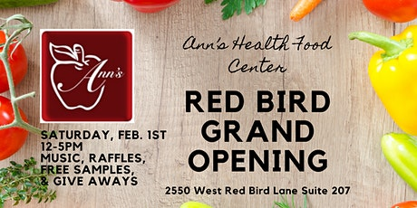 Ann's Health Food Center | Red Bird Grand Opening tickets