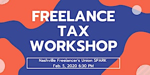 Nashville Freelancers Union SPARK: Freelance Tax...