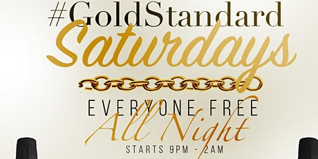 Gold Standard Saturdays tickets