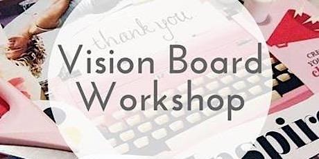 GET INSPIRED: Vision Board Workshop tickets